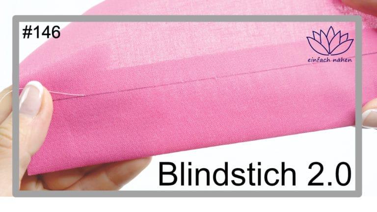 Blindstich2.0 | Schlingenstich | einfach nähen