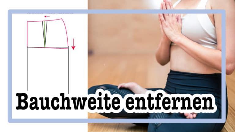 flacher Bauch, Weite im Schnittmuster wegnehmen |einfach nähen lernen - Tipps und Tricks rund ums Nähen für Anfänger und Fortgeschrittene