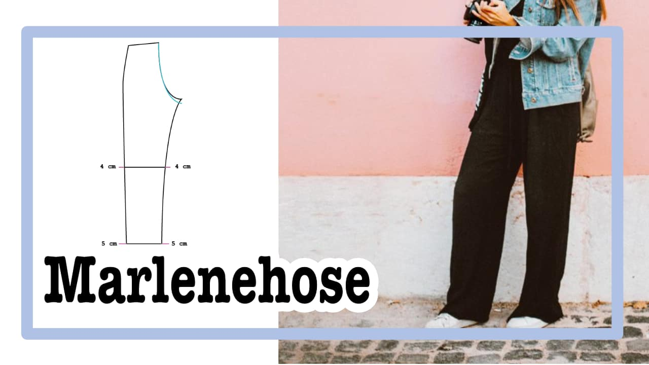 Aus Hosengrundschnitt wird Marlenehose – so geht's!