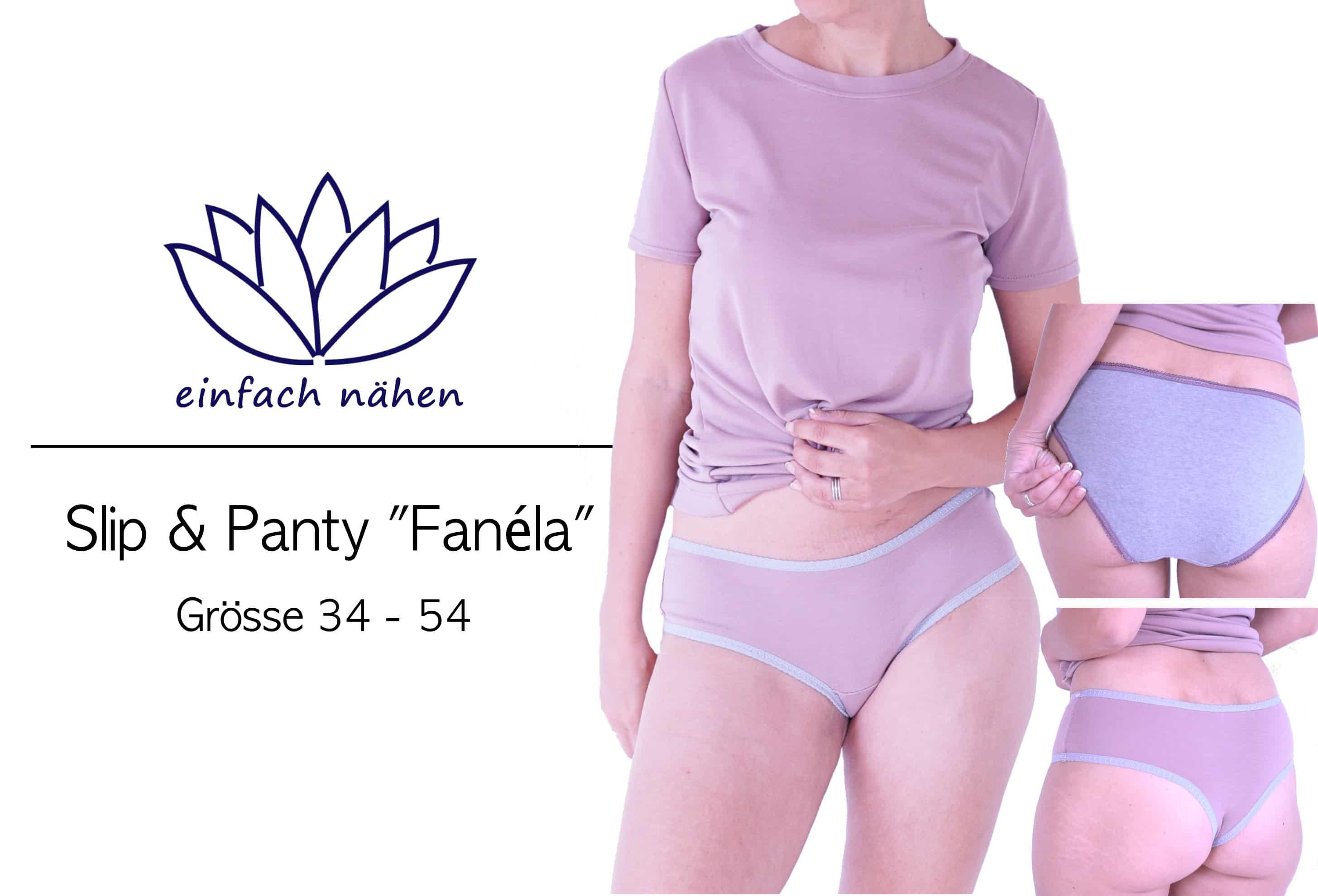 Slip und Panty Fanéla | einfach nähen lernen